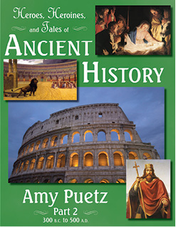 Heroes, Heroines, & Tales of Ancient History Part 2 Ebook