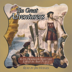 Ten Great Adventurers MP3 Audio Book Download