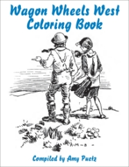 Wagon Wheels West Coloring Book
